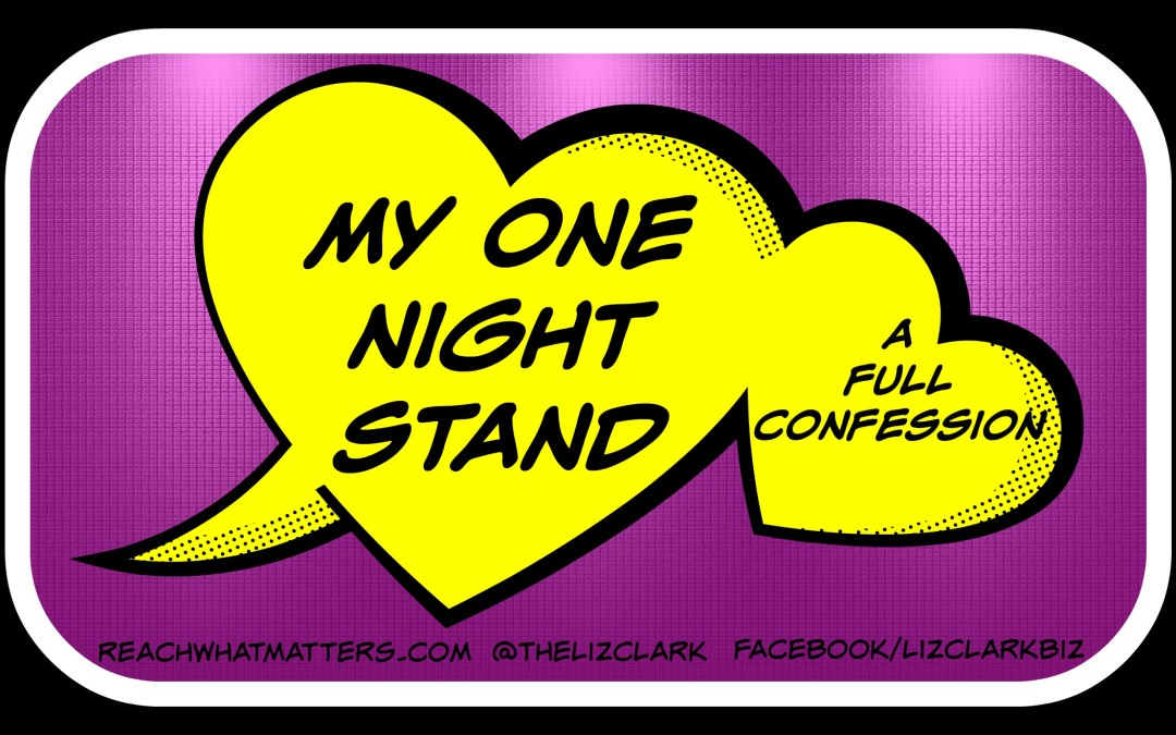 My One Night Stand (A Full Confession)